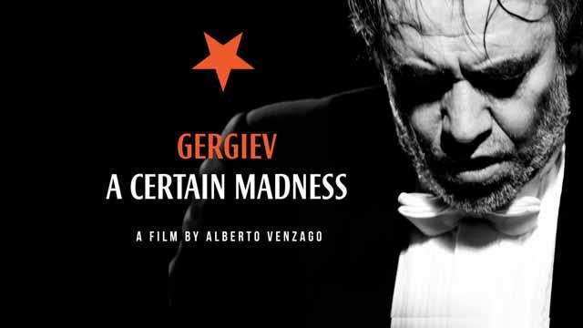 Gergiev - A Certain Madness